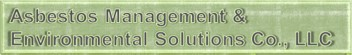 Asbestos Management and Environmental Solutions Company